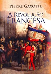 A Revolução Francesa (Edição Fac-símile)