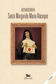 Autobiografia Santa Margarida Maria Alacoque