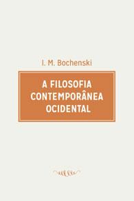 A Filosofia Contemporânea Ocidental (Edição Fac-símile)