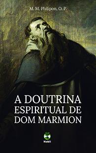 A Doutrina Espiritual de Dom Marmion - (Edição Fac-símile)