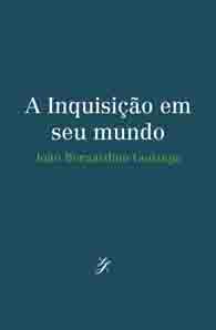 A Inquisição em seu mundo (Edição Fac-símile)