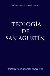 Teologia de San Agustin - em Castelhano - (Edição Fac-símile)