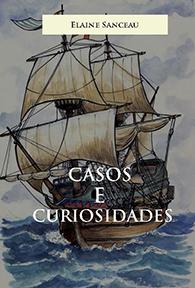 Casos e Curiosidades (Edição Fac-símile)