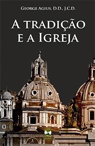 A Tradição e a Igreja