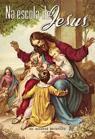 Na Escola de Jesus - O Catecismo de Pio X explicado por meio 190 Quadros Artísticos - (Edição Fac-símile)