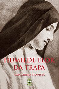 Humilde Flor da Trapa