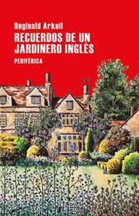 Recuerdos de un Jardinero Ingles