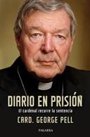 Diario en Prisión - El Cardenal Recurre la Sentencia