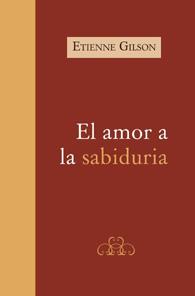 El Amor a la sabiduria (Edição Fac-símile)