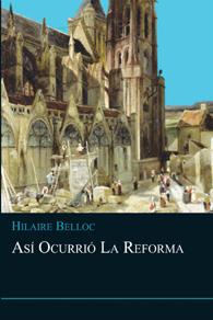 Así ocurrió la Reforma - em castelhano (Edição Fac-símile)
