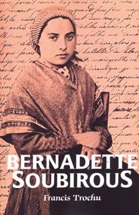 Bernadette Soubirous - (Edição Fac-símile)