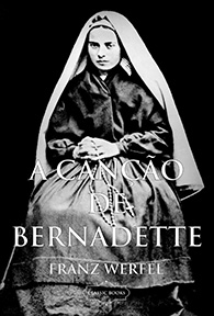 A Canção de Bernadette (Edição Fac-símile)