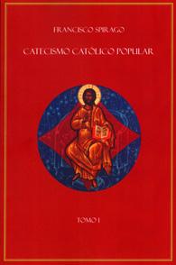 Catecismo Católico Popular - (em 3 Volumes) (Edição Fac-símile)