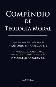 Compendio de Teologia Moral - em castelhano (Edição Fac-símile)