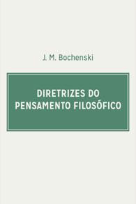 Diretrizes do Pensamento Filosófico (Edição Fac-símile)