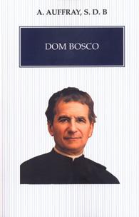 Dom Bosco (Edição Fac-símile)