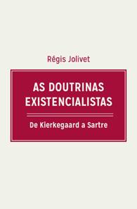 As Doutrinas Existencialistas (Edição Fac-símile)