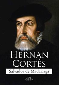 Hernan Cortês - (Edição Fac-símile)