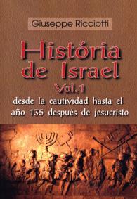 História de Israel - (em 2 volumes) castelhano (Edição Fac-símile)