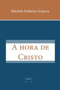 A Hora de Cristo (Edição Fac-símile)
