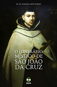 Itinerário Místico de São João da Cruz